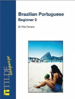 Brazilian Portuguese: Beginner, Level 2 (Paperback)