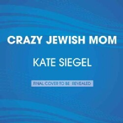 Mother, Can You Not?: And you thought your mom was nuts... (CD-Audio)