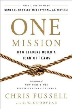 One Mission: How Leaders Build a Team of Teams (Hardcover)