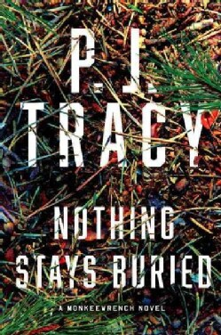 Nothing Stays Buried (Hardcover)