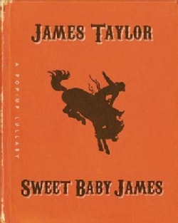 Sweet Baby James: A Pop-up Lullaby (Hardcover)
