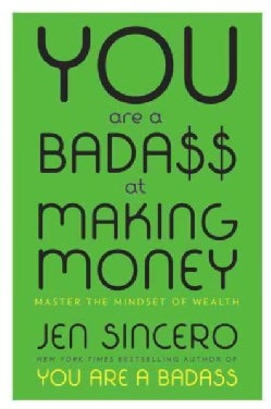 You Are a Badass at Making Money: Master the Mindset of Wealth (Hardcover)