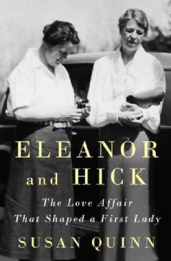 Eleanor and Hick: The Love Affair That Shaped a First Lady (CD-Audio)