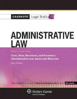 Administrative Law: Keyed to Cass Diver & Beermann's Administrative Law : Cases and Materials (Paperback)