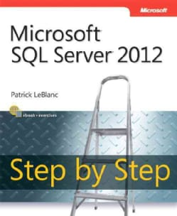 Microsoft SQL Server Step by Step 2012 (Paperback)