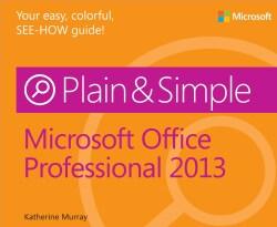 Microsoft Office Professional 2013 Plain & Simple (Paperback)