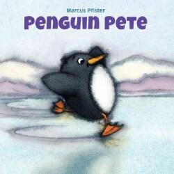 Penguin Pete (Hardcover)