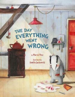 The Day Everything Went Wrong (Hardcover)