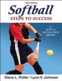 Softball: Steps to Success (Paperback)