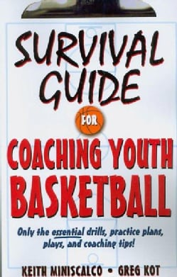 Survival Guide for Coaching Youth Basketball (Paperback)