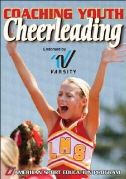 Coaching Youth Cheerleading (Paperback)