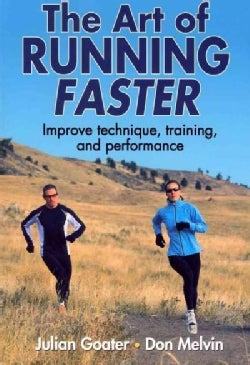 The Art of Running Faster (Paperback)