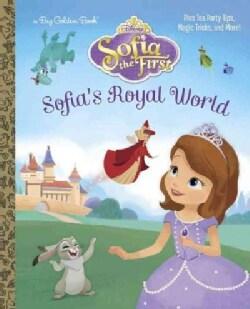 Sofia's Royal World: Disney Junior: Sofia the First (Hardcover)