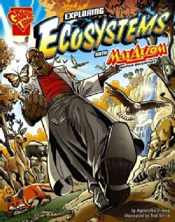 Exploring Ecosystems With Max Axiom, Super Scientist (Paperback)