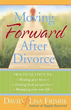 Moving Forward After Divorce (Paperback)