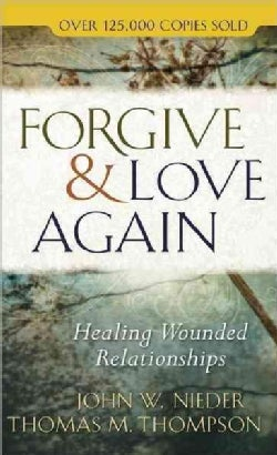 Forgive & Love Again (Paperback)