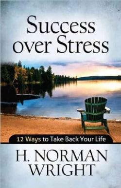 Success over Stress (Paperback)
