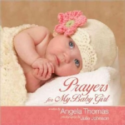 Prayers for My Baby Girl (Hardcover)