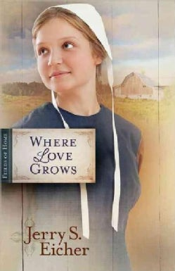 Where Love Grows (Paperback)