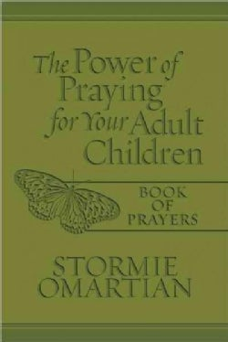 The Power of Praying for Your Adult Children: Book of Prayers (Paperback)