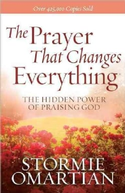 The Prayer That Changes Everything (Paperback)