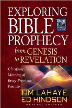 Exploring Bible Prophecy from Genesis to Revelation (Paperback)