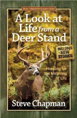 A Look at Life from a Deer Stand (Paperback)