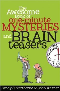 The Awesome Book of One-Minute Mysteries and Brain Teasers (Paperback)