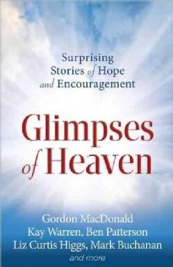 Glimpses of Heaven (Paperback)