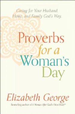 Proverbs for a Woman's Day (Paperback)