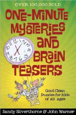 One-Minute Mysteries and Brain Teasers: Good Clean Puzzles for Kids of All Ages (Paperback)