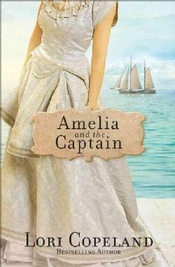 Amelia and the Captain (Paperback)