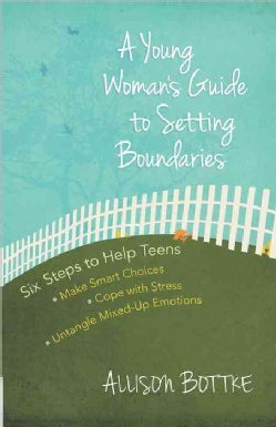 A Young Woman's Guide to Setting Boundaries (Paperback)