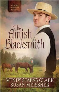 The Amish Blacksmith (Paperback)