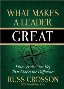 What Makes a Leader Great (Hardcover)