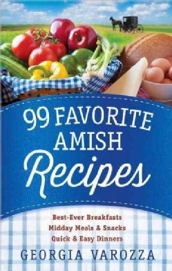 99 Favorite Amish Recipes (Paperback)