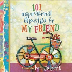 101 Inspirational Thoughts for My Friend (Hardcover)