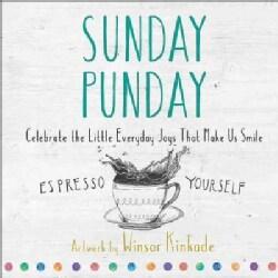 Sunday Punday: Celebrate the Little Everyday Joys That Make Us Smile (Hardcover)