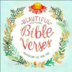 Beautiful Bible Verses: Inspiration for Your Soul (Hardcover)
