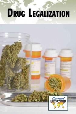 Drug Legalization (Paperback)