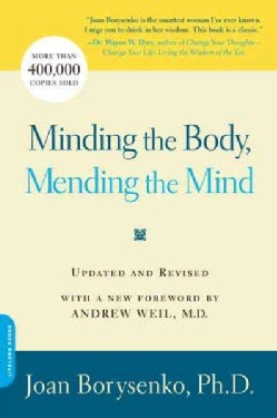 Minding the Body, Mending the Mind (Paperback)