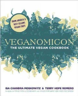 Veganomicon: The Ultimate Vegan Cookbook (Paperback)