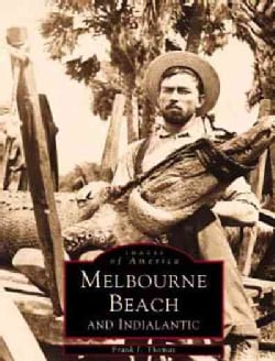 Melbourne Beach and Indialantic (Paperback)