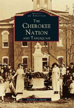 Cherokee Nation and Tahlequah (Paperback)