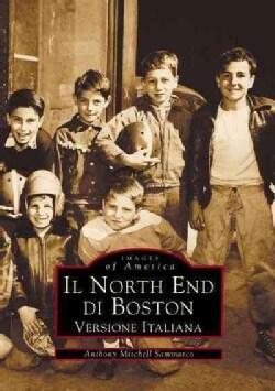 Il North End Di Boston (Paperback)