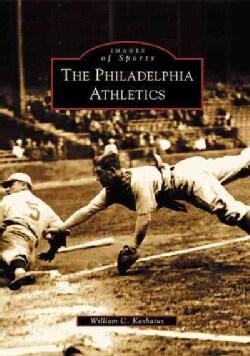 The Philadelphia Athletics (Paperback)