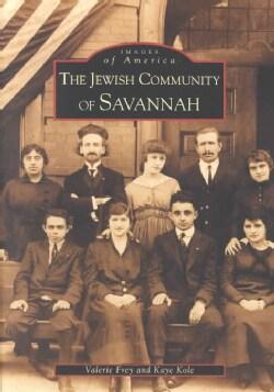 The Jewish Community of Savannah (Paperback)