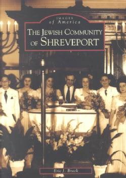The Jewish Community of Shreveport (Paperback)