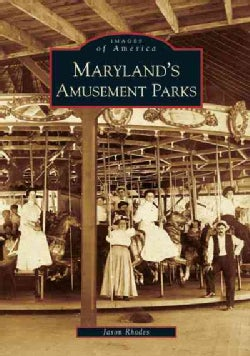 Maryland's Amusement Parks (Paperback)