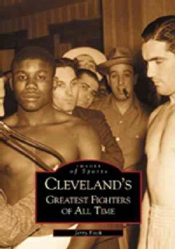 Cleveland's Greatest Fighters of All Time (Paperback)